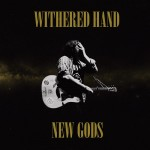 witheredhandnewgodscover